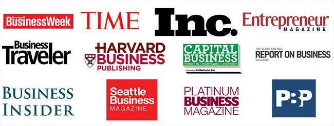 Business Week, TIME, Inc., Entrepreneur Magazine, Business Traveler, Harvard Business Publishing, Capital Business, Report On Business Magazine, Business Insider, Seattle Business Magazine, Platinum Business Magazine, PBP